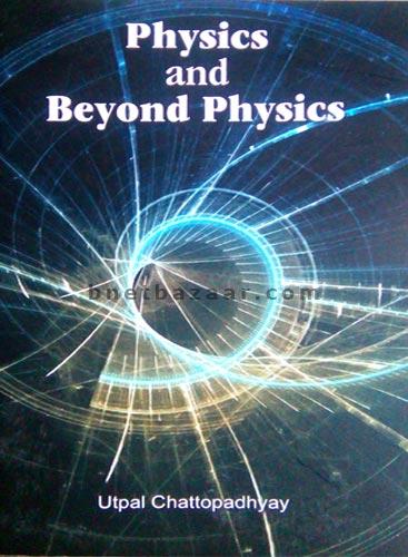 Physics And Beyond Physics - Avenel Press