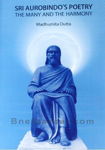 Sri Aurobindo's Poetry