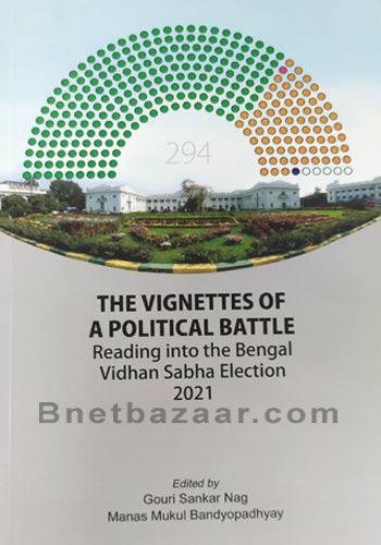 The Vignettes Of A Political Battel